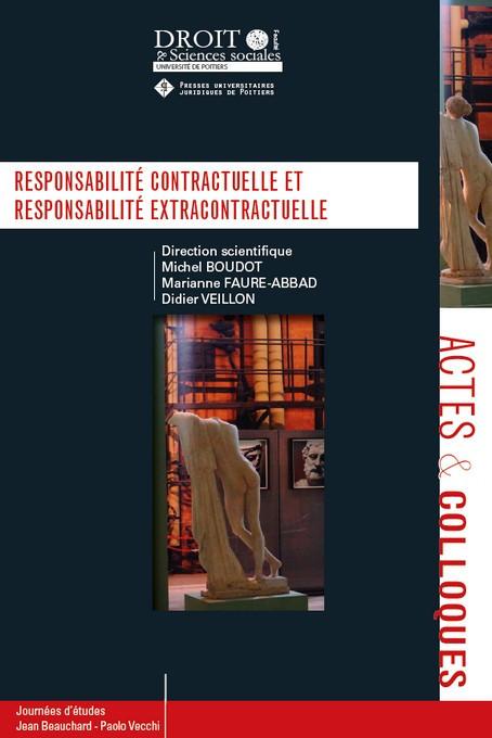 Responsabilité contractuelle et responsabilité extracontractuelle