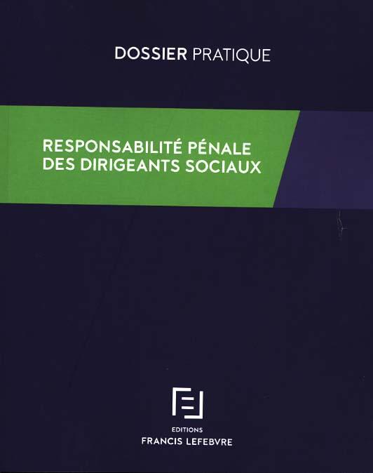 Responsabilité pénale des dirigeants sociaux