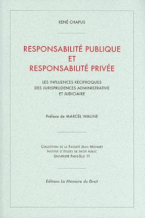 Responsabilité publique et responsabilité privée - Chapus 9782845390249 |  Lgdj.fr