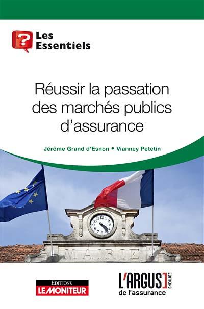 Réussir la passation des marchés publics d'assurance