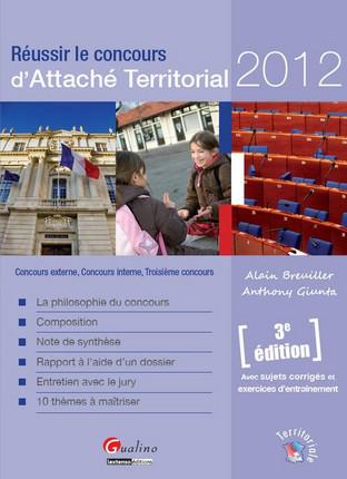 Réussir le concours d'attaché territorial 2012