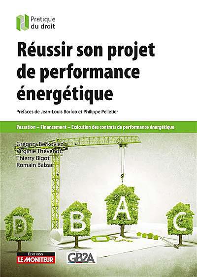 Réussir son projet de performance énergétique