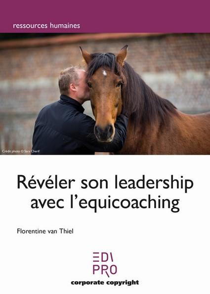 Révéler son leadership avec l'équicoaching