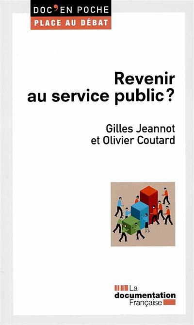 Revenir au service public ?