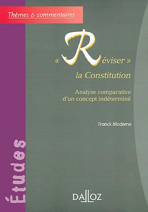 """""""Réviser"""" la Constitution"""
