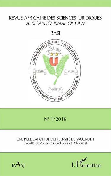 Revue Africaine des Sciences Juridiques - African journal of law N°1 / 2016