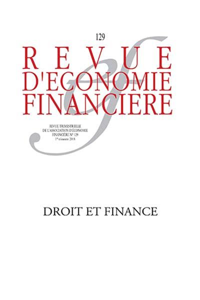 Revue d'économie financière, 1er semestre 2018 N°129