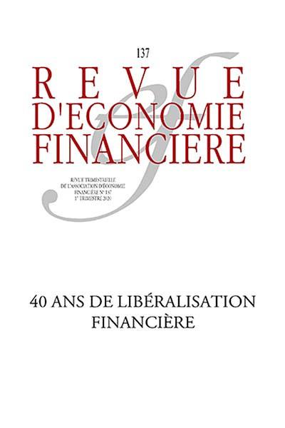 Revue d'économie financière, 1er trimestre 2020 N°137