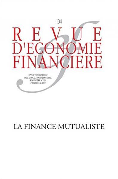 Revue d'économie financière, 2e trimestre 2019 N°134
