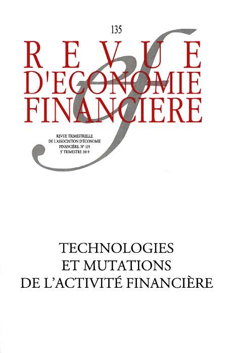 Revue d'économie financière, 3e trimestre 2019 N°135