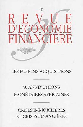 Revue d'économie financière, juin 2013 N°110