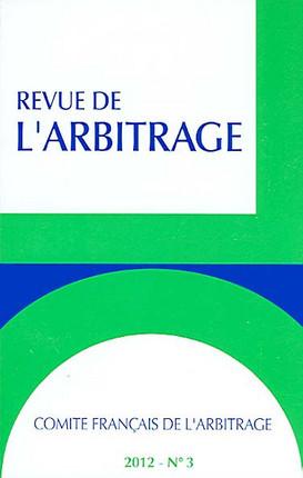 Revue de l'arbitrage, 2012 N°3