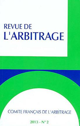 Revue de l'arbitrage, 2013 N°2