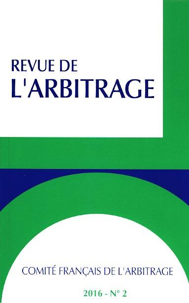Revue de l'arbitrage, 2016 N°2