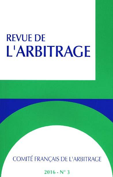 Revue de l'arbitrage, 2016 N°3