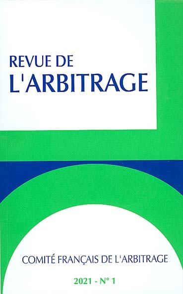 Revue de l'arbitrage, 2021 N°1