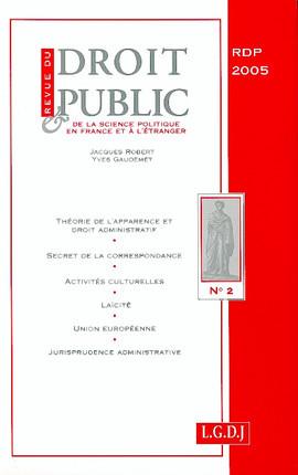 Revue du droit public de la science politique en France et à l'étranger, avril 2005 N°2