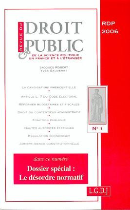 Revue du droit public de la science politique en France et à l'étranger, janvier-février 2006 N°1
