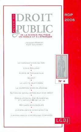 Revue du droit public de la science politique en France et à l'étranger, juillet-août 2006 N°4