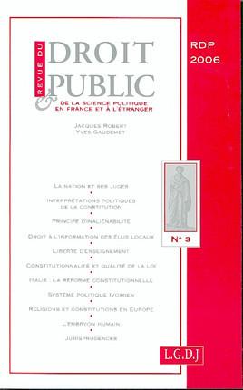 Revue du droit public de la science politique en France et à l'étranger, mai-juin 2006 N°3