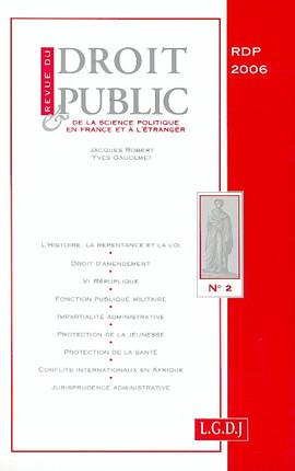 Revue du droit public de la science politique en France et à l'étranger, mars-avril 2006 N°2