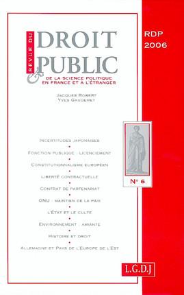 Revue du droit public de la science politique en France et à l'étranger, novembre - décembre 2006 N°6