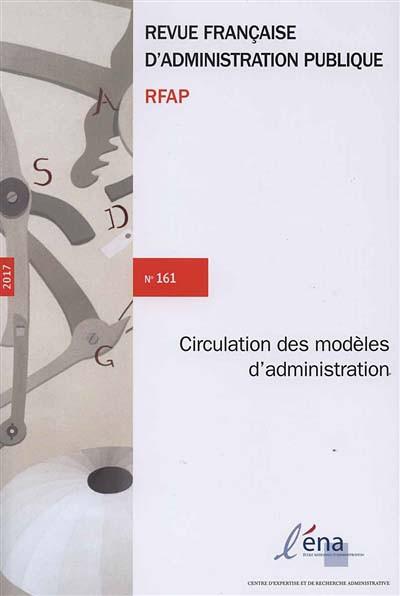 Revue française d'administration publique, 2017 N°161