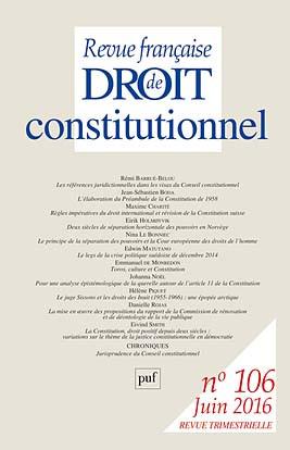 Revue française de droit constitutionnel, juin 2016 N°106