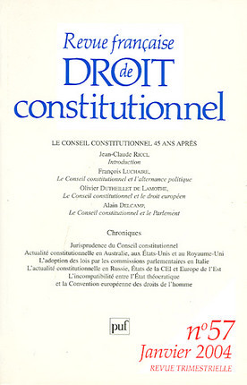 Revue française de droit constitutionnel, janvier 2004 N°57