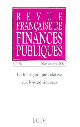 Revue Française de Finances Publiques, novembre 2001 N°76