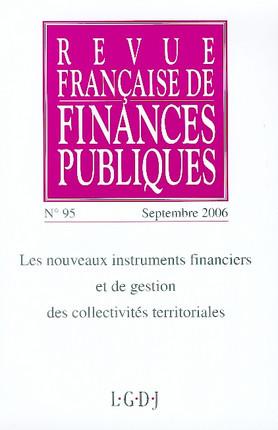 Revue Française de Finances Publiques, septembre 2006 N°95