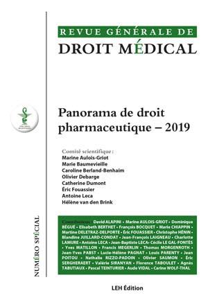 Revue générale de droit médical, 2019 N° spécial - Panorama de droit pharmaceutique