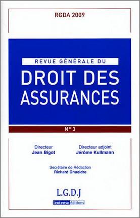 Revue générale du droit des assurances, 2009-N°3