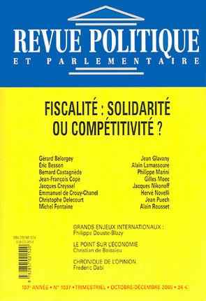 Revue politique et parlementaire, 107e année, octobre-décembre 2005 N°1037