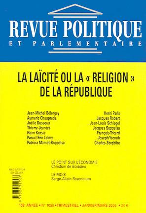 Revue politique et parlementaire, 108e année, janvier-mars 2006 N°1038
