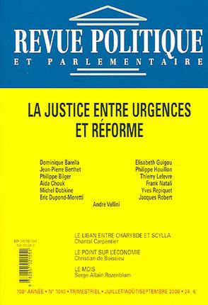 Revue politique et parlementaire, 108e année, juillet-août-septembre 2006 N°1040