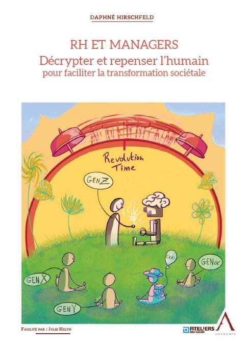 RH et managers : décrypter et repenser l'humain pour faciliter la transformation sociétale