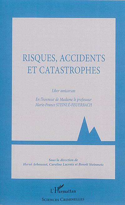 Risques, accidents et catastrophes