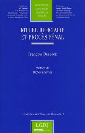 Rituel judiciaire et procès pénal