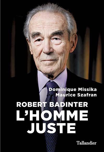 Robert Badinter - L'homme juste