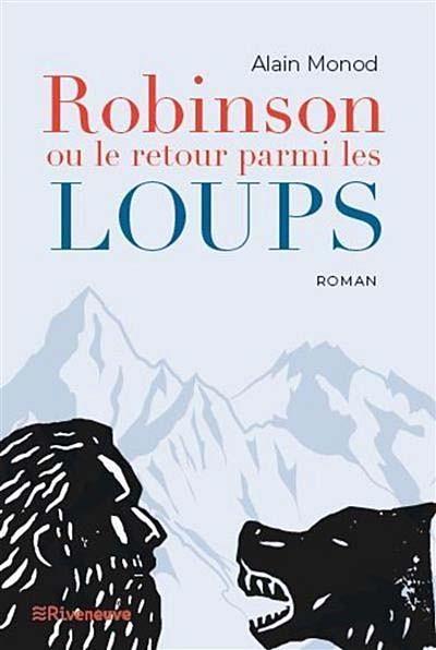 Robinson ou le retour parmi les loups