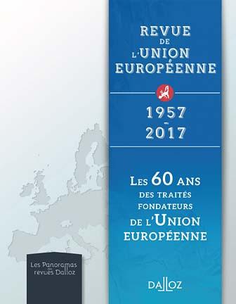Revue de l'Union Européenne 1957-2017