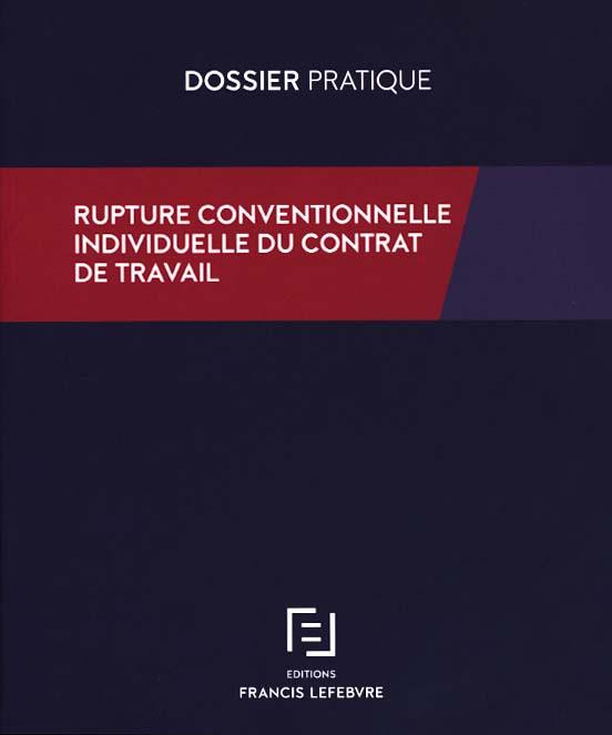 Rupture conventionnelle individuelle du contrat de travail