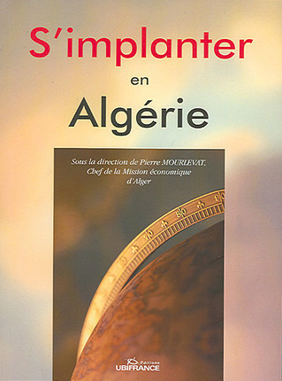 S'implanter en Algérie