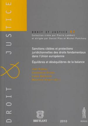 Sanctions ciblées et protections juridictionnelles des droits fondamentaux dans l'Union européenne