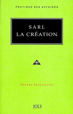 SARL - La création
