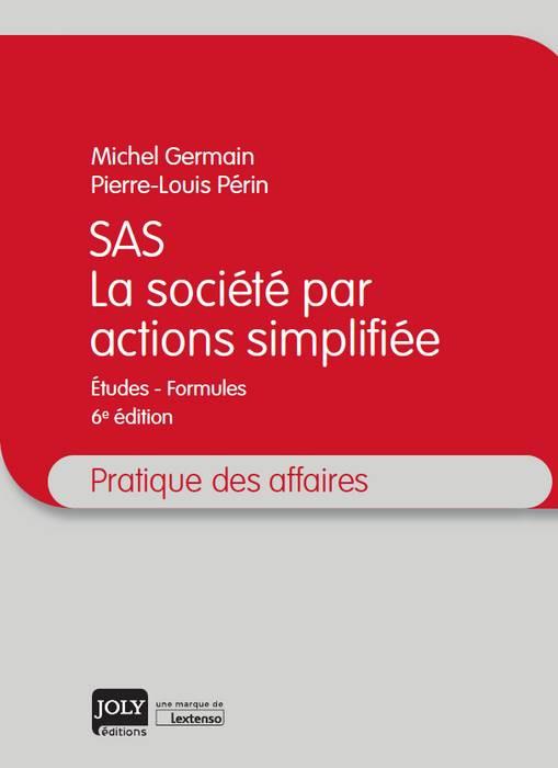 SAS - La société par actions simplifiée
