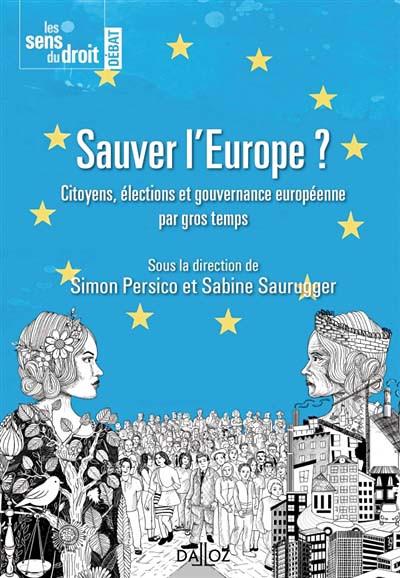 Sauver l'Europe ?