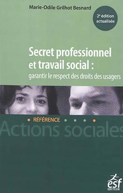 Secret professionnel et travail social : garantir le respect des droits des usagers