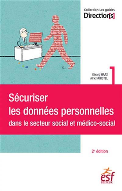 Sécuriser les données personnelles dans le secteur social et médico-social